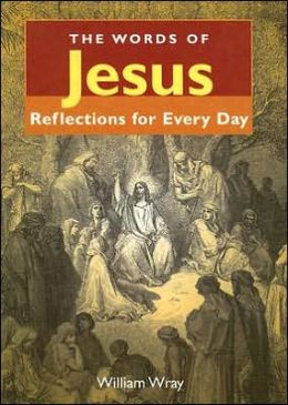 Words of Jesus: Reflections for Every Day