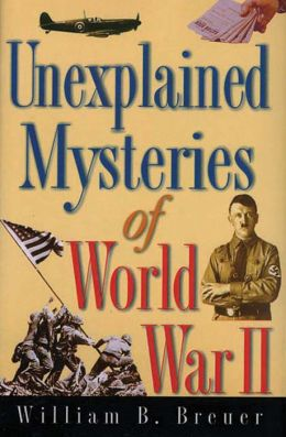 Unexplained Mysteries WWII