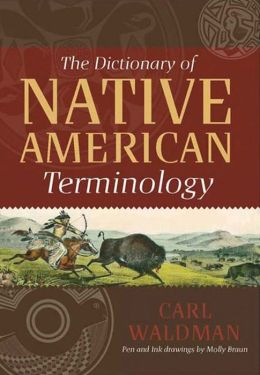 The Dictionary of Native American Terminology