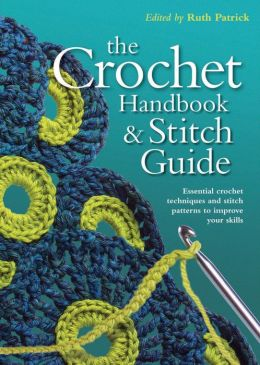 Crochet Handbook and Stitch Guide