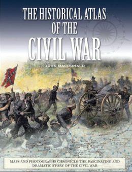 Historical Atlas of the Civil War
