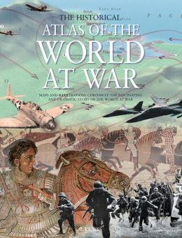 Historical Atlas of the World At War