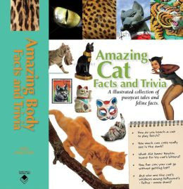 Amazing Cat Facts and Trivia