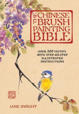 Chinese Brush Painting Bible
