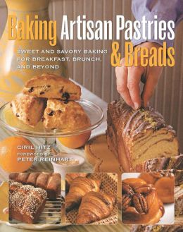 Baking Artisan Pastries & Breads