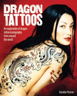 Dragon Tattoos: An Exploration of Dragon Tattoo Iconography from Around the World