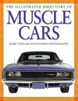 Book Cover Image. Title: Illustrated Directory of Muscle Cars, Author: Pepperbox Press