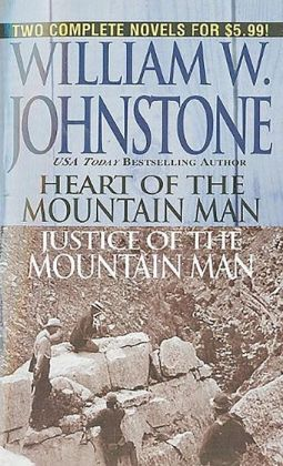 Heart and Justice of the Mountain Man