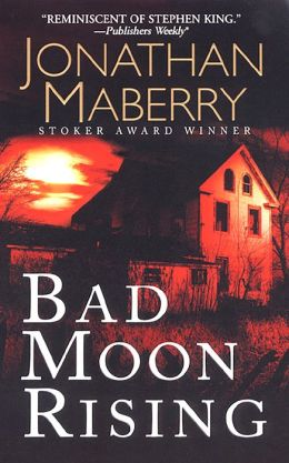 Pine Deep 3 - Bad Moon Rising (Unb) - Jonathan Maberry - Pine