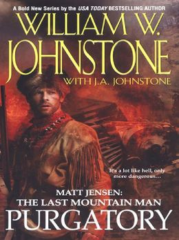 Purgatory (Matt Jensen: The Last Mountain Man Series #3)