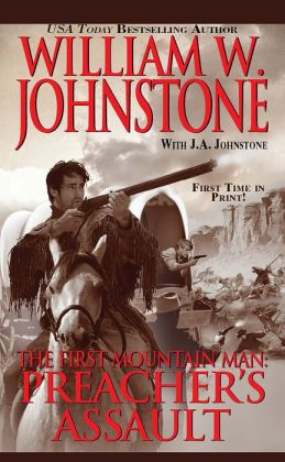 Preacher's Assault (First Mountain Man Series #17)