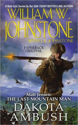 Dakota Ambush (Matt Jensen: The Last Mountain Man Series #6)