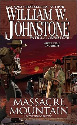 Massacre Mountain: A Cotton Pickens Western