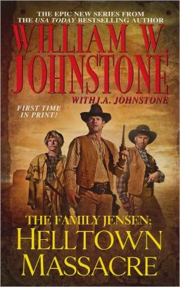 Helltown Massacre (Family Jensen Series #2)