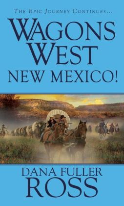 Wagons West: New Mexico