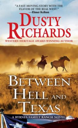 Between Hell and Texas (Byrnes Family Ranch Series #2)