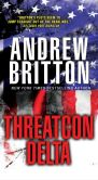 Book Cover Image. Title: Threatcon Delta, Author: Andrew Britton