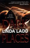 Book Cover Image. Title: Dark Places, Author: Linda Ladd