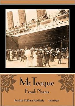 McTeague: A Story of San Francisco (10 Cassettes)