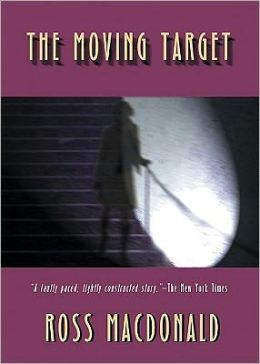 The Moving Target (Lew Archer Series #1)