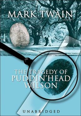 The Tregedy of Pudd'Nhead Wilson
