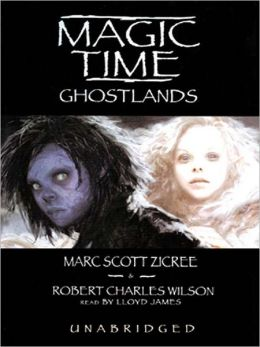 Ghostlands: Magic Time Series, Book 3