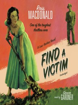 Find a Victim (Lew Archer Series #5)