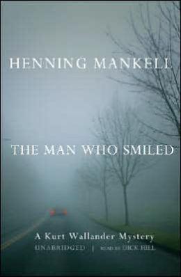 The Man Who Smiled (Kurt Wallander Series #4)