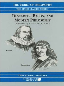 Descartes, Bacon, and Modern Philosophy