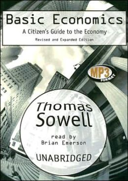 Basic Economics: A Citizen's Guide to the Ecomomy