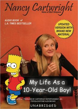 My Life as a Ten Year-Old Boy: Bart, the Simpsons and Me