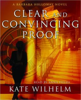 Clear and Convincing Proof (Barbara Holloway Series #7)
