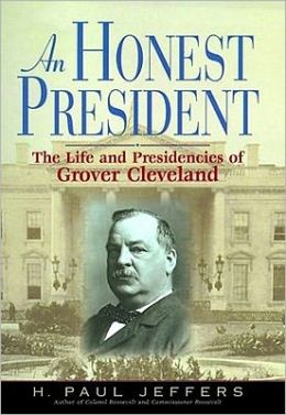 An Honest President: The Life and Presidencies of Grover Cleveland (MP3-CD)