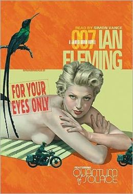 For Your Eyes Only (James Bond Series #8)