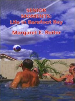 Senior Moments: Life in Barefoot Bay