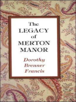 Legacy of Merton Manor