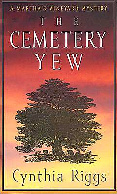 The Cemetery Yew (Victoria Trumbull Series #3)