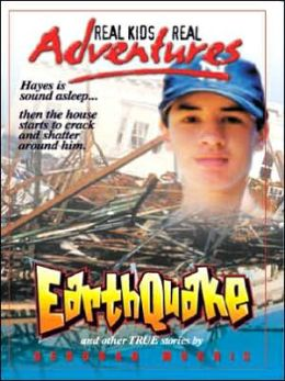 Earthquake and Other True Stories