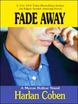 Fade Away (Myron Bolitar Series #3)