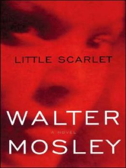 Little Scarlet (Easy Rawlins Series #8)