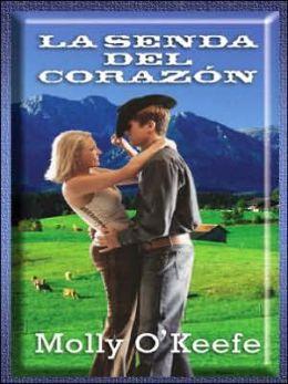 La Senda Del Corazon