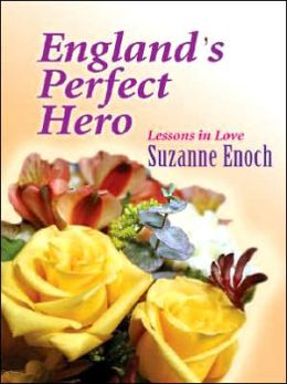 England's Perfect Hero (Lessons in Love Series #3)