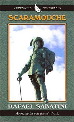 Scaramouche (Perennial Bestseller Series)