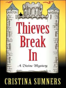 Thieves Break In: A Dvine Mystery