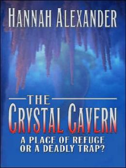 Crystal Cavern: A Place of Refuge ... or a Deadly Trap?