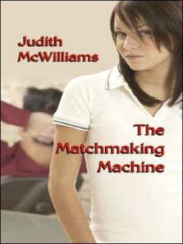 Matchmaking Machine