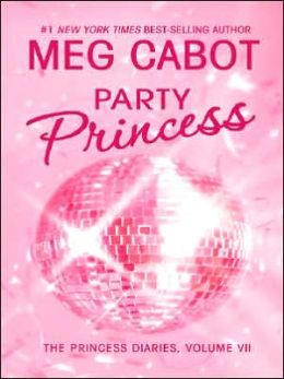 Party Princess (Princess Diaries Series #7)