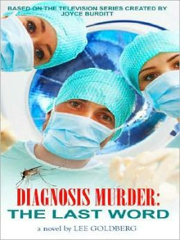 The Last Word (Diagnosis Murder Series #8)