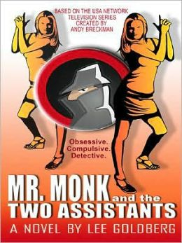 Mr. Monk and the Two Assistants (Mr. Monk Series #4)