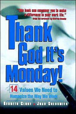 Thank God It's Monday!